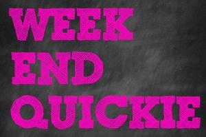 weekend-quickie